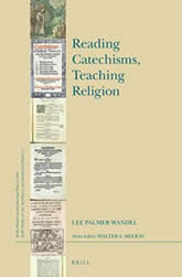 Book Cover - Reading Catechisms, Teaching Religion