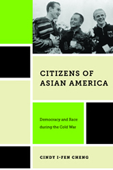 Bookcover - Citizens of Asian America: Democracy and Race during the Cold War