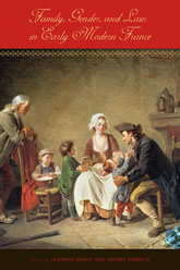 Bookcover - Family, Gender, and Law in Early Modern France