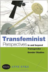 Bookcover - Transfeminist Perspectives in and beyond Transgender and Gender Studies