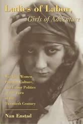 Bookcover - Ladies of Labor, Girls of Adventure: