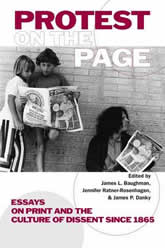 Bookcover - Protest on the Page: Essays on Print and the Culture of Dissent since 1865