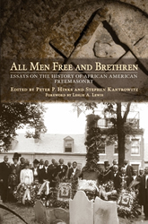 Bookcover - All Men Free and Brethren: Essays on the History of African American Freemasonry
