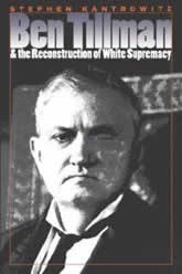 Bookcover - Ben Tillman and the Reconstruction of White Supremacy