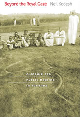 Bookcover - Beyond the Royal Gaze: Clanship and Public Healing in Buganda