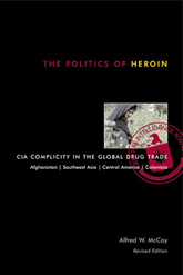 Bookcover - The Politics of Heroin: CIA Complicity in the Global Drug Trade